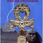 O Ankh: Origem Africana do Eletromagnetismo